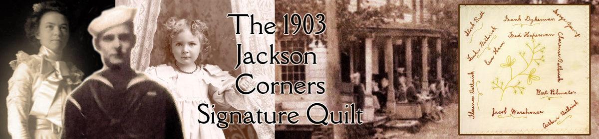 The 1903 Jackson Corners Signature Quilt